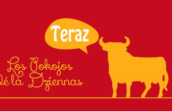 Grupa Teraz – Los Pokojos dé là Dziennas