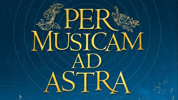 Per Musicam Ad Astra