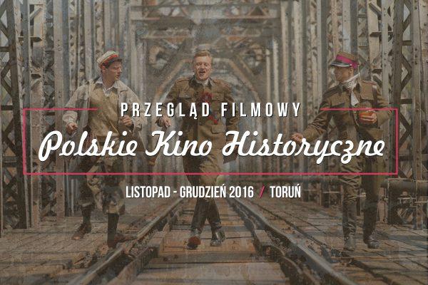 Kino Historyczne - archipelag inicjatyw