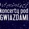 Koncerty pod Gwiazdami 2017