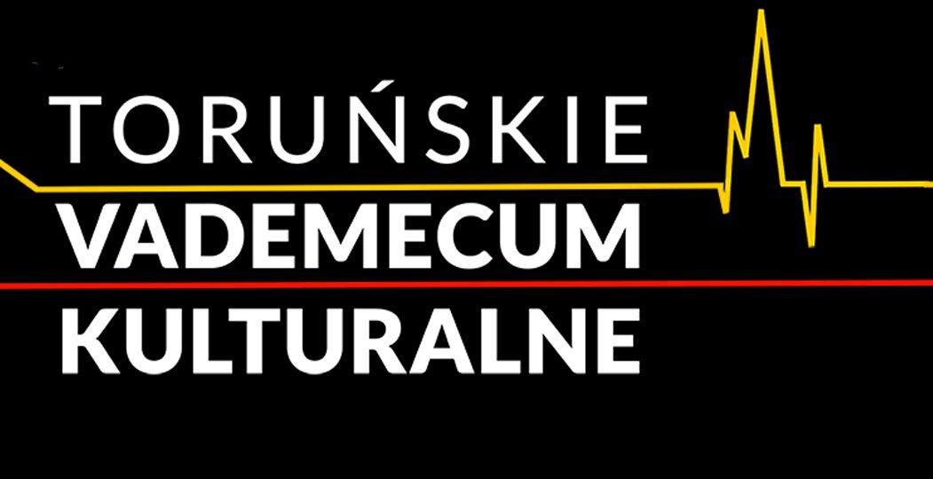 Toruńskie Vademecum Kulturalne